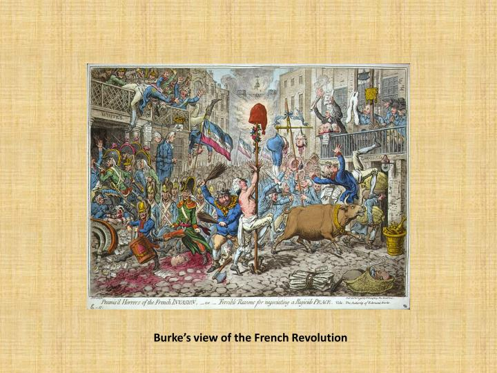 Burke's view of the French Revolution