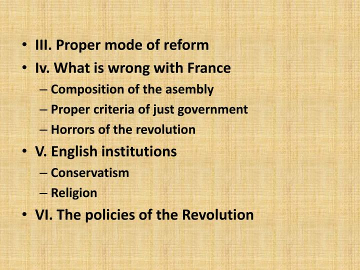 III. Proper mode of reform