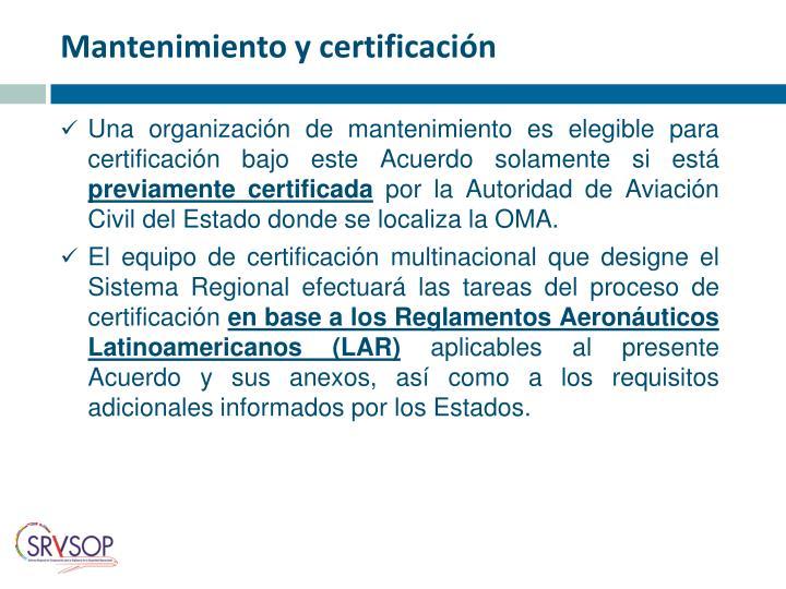 Mantenimiento y certificación