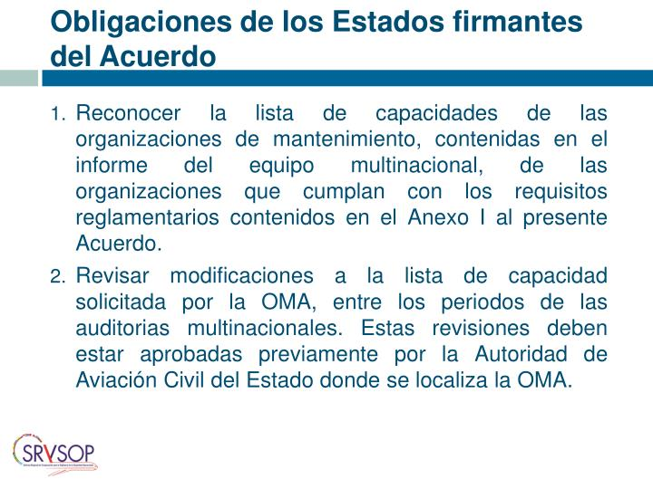 Obligaciones de los Estados firmantes del Acuerdo
