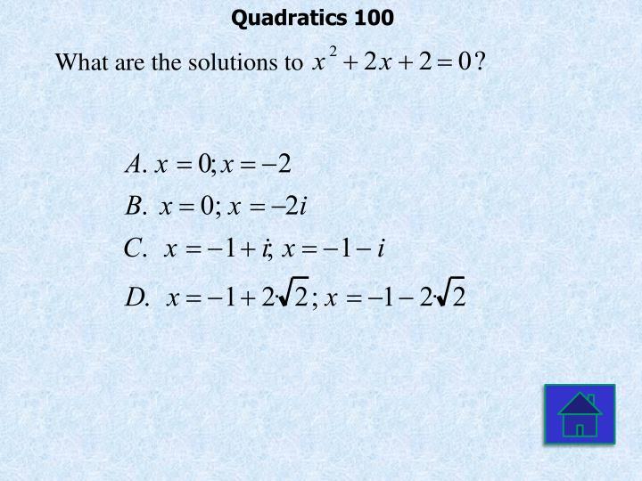 Quadratics 100