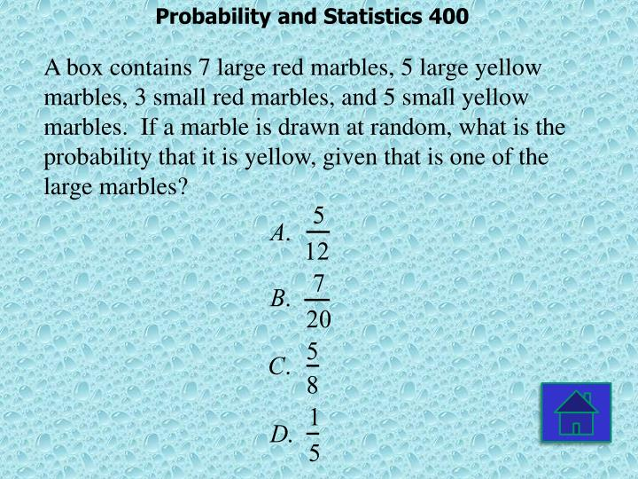 Probability and Statistics 400
