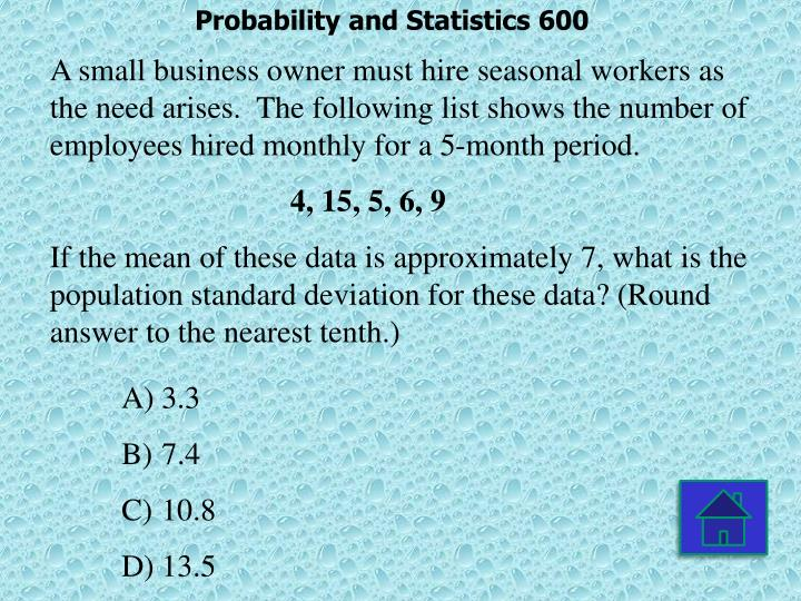 Probability and Statistics 600