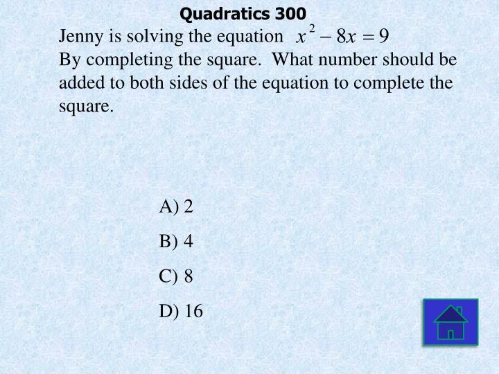 Quadratics 300
