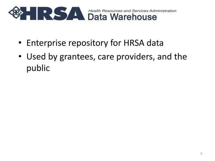 Enterprise repository for HRSA data