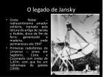 o legado de jansky