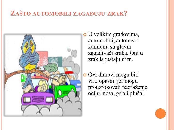Zašto automobili zagađuju zrak?