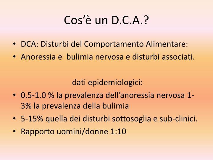 Cos'è un D.C.A.?