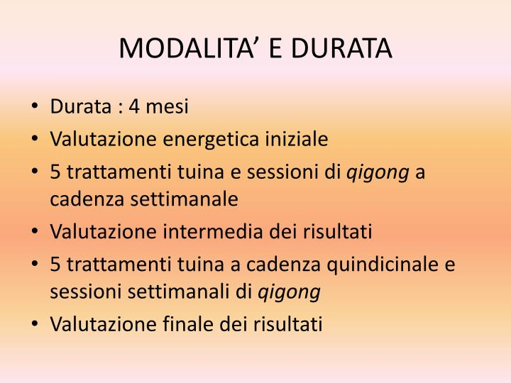MODALITA' E DURATA