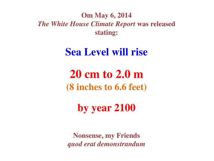 Om May 6, 2014
