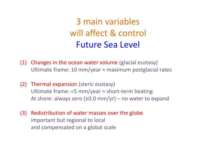 3 main variables