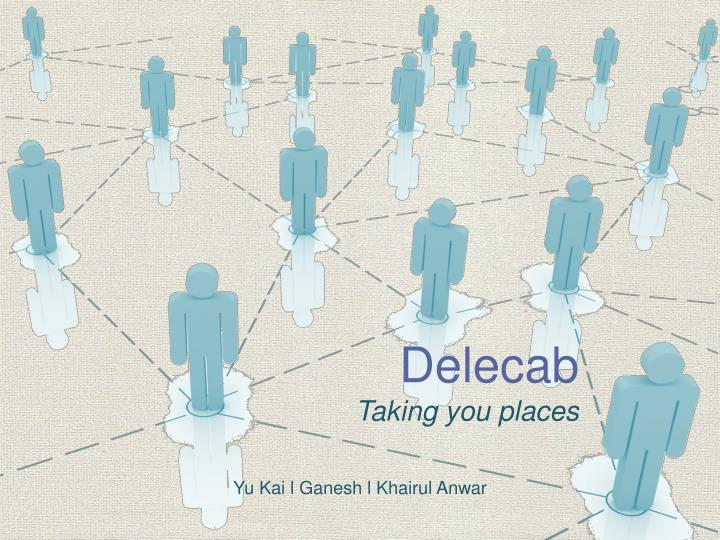 Delecab taking you places
