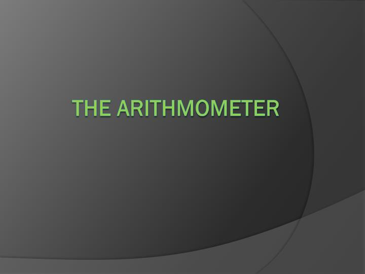 The arithmometer
