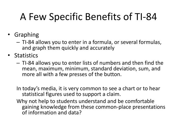 A Few Specific Benefits of TI-84