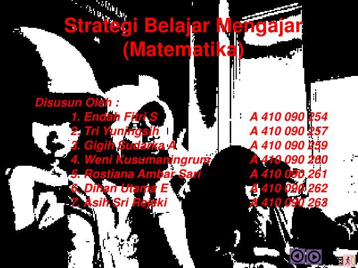 Strategi Belajar Mengajar (Matematika)