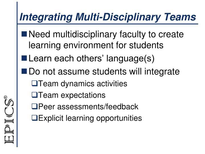Integrating Multi-Disciplinary Teams