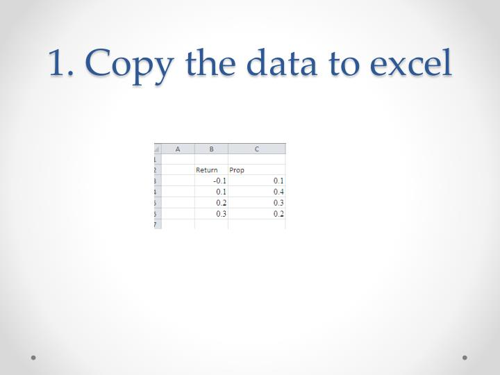1 copy the data to excel