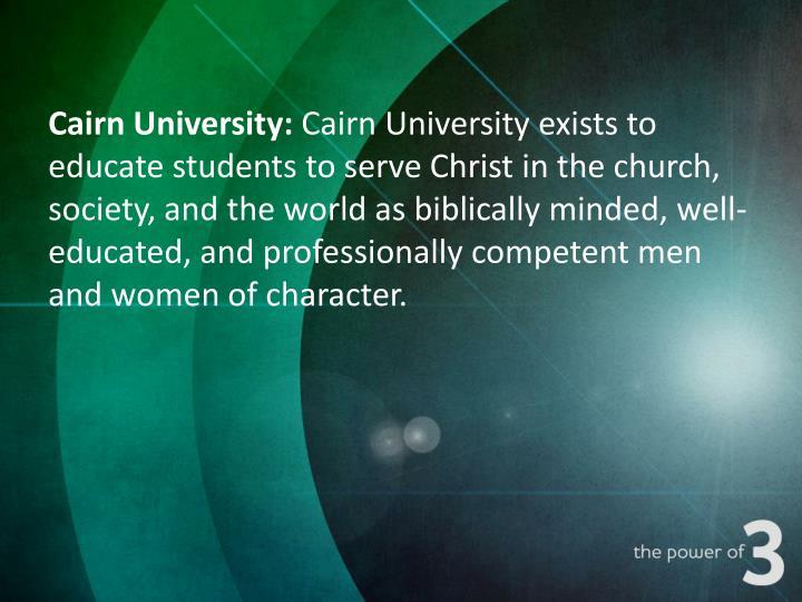 Cairn University: