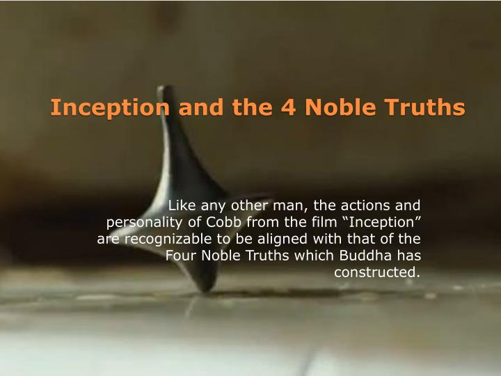 Inception and the 4 Noble Truths