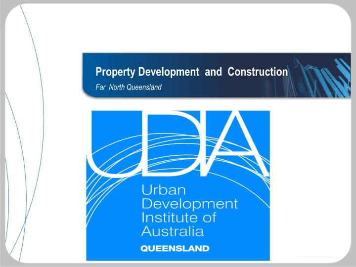 Property Development  and  Construction