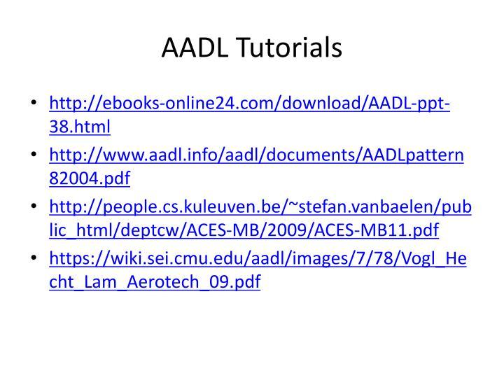 AADL Tutorials