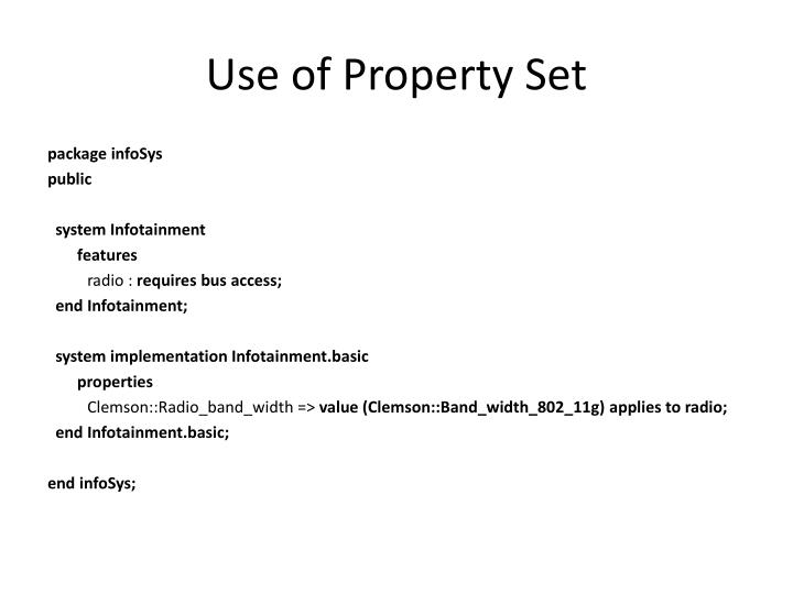 Use of Property Set