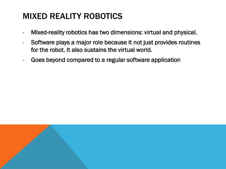 MIXED REALITY Robotics