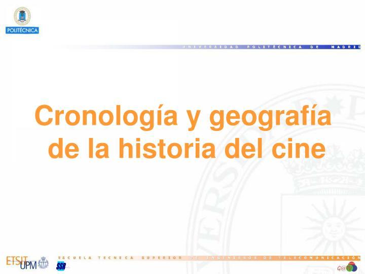 Cronología y geografía