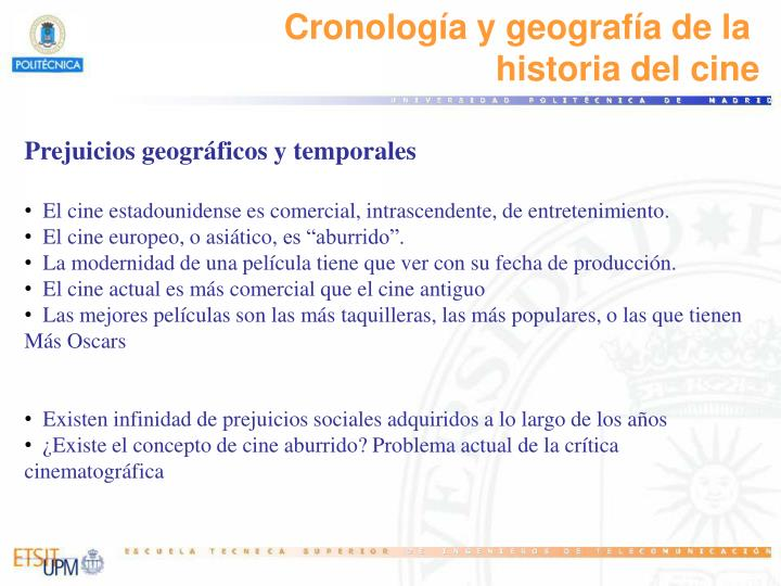 Cronología y geografía de la