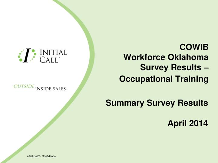 ppt cowib workforce oklahoma survey results occupational training powerpoint presentation. Black Bedroom Furniture Sets. Home Design Ideas
