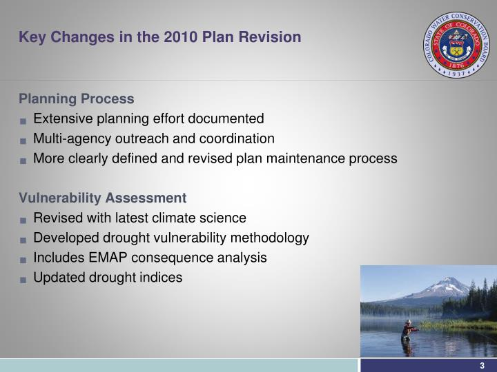 Key Changes in the 2010 Plan Revision