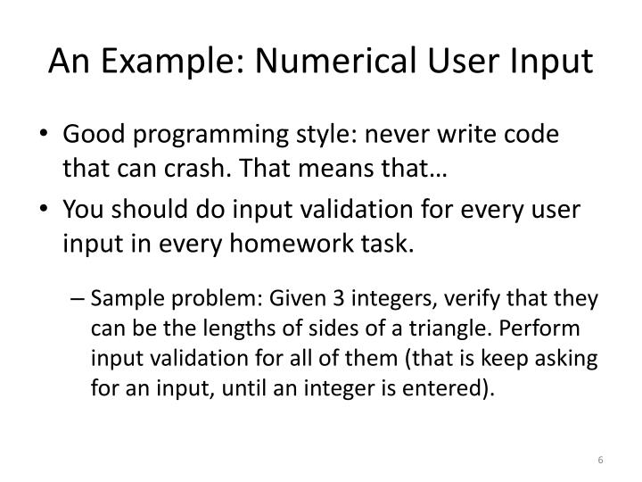 An Example: Numerical User Input