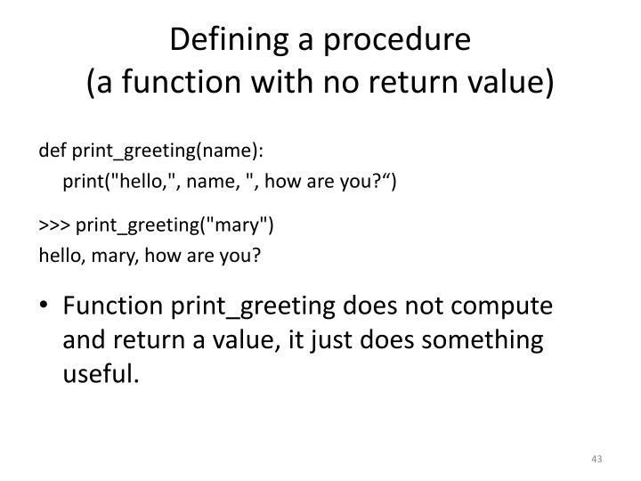 Defining a procedure