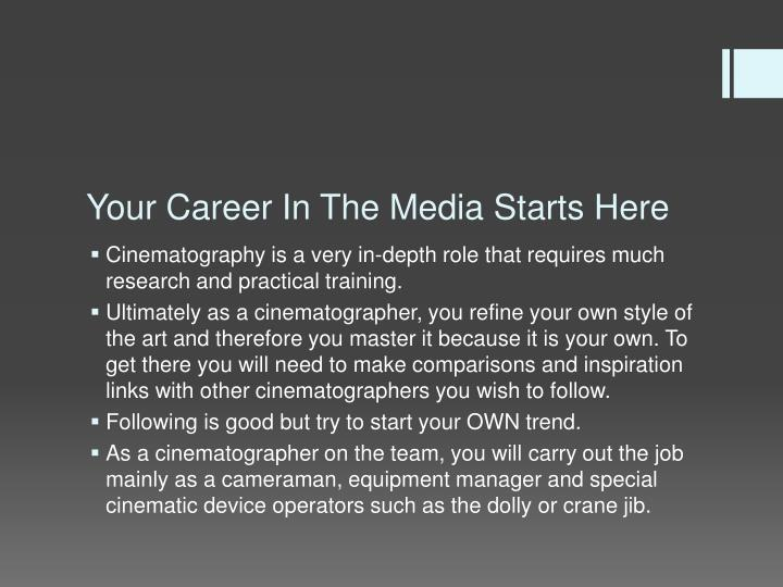Your career in the media starts here