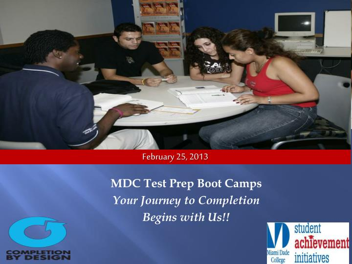 Mdc test prep boot camps your journey to completion begins with us