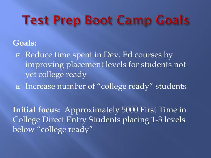 Test prep boot camp goals