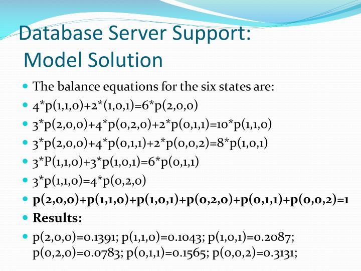 Database Server Support: