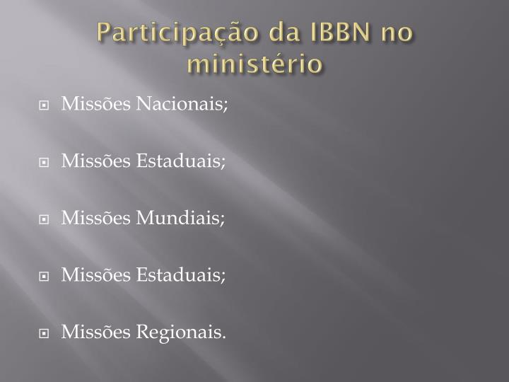 Participação da IBBN no ministério