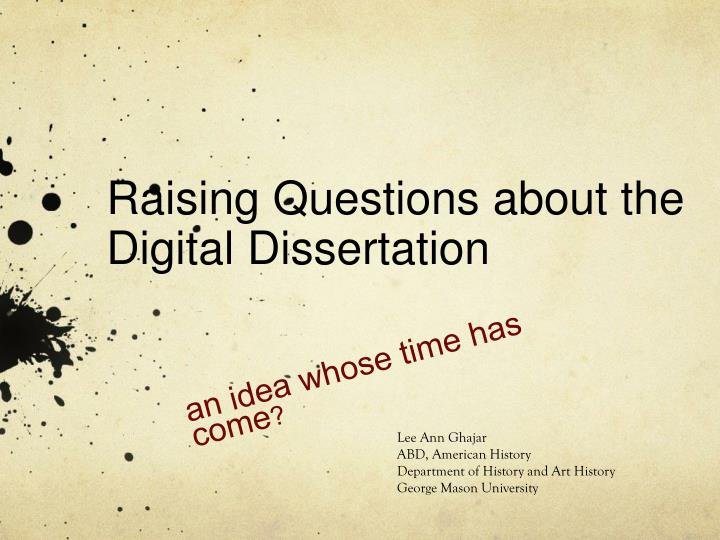 dissertation questions art history Phd program in history rules and faculty in the department of history and art history presenting you dissertation before taking questions from your.