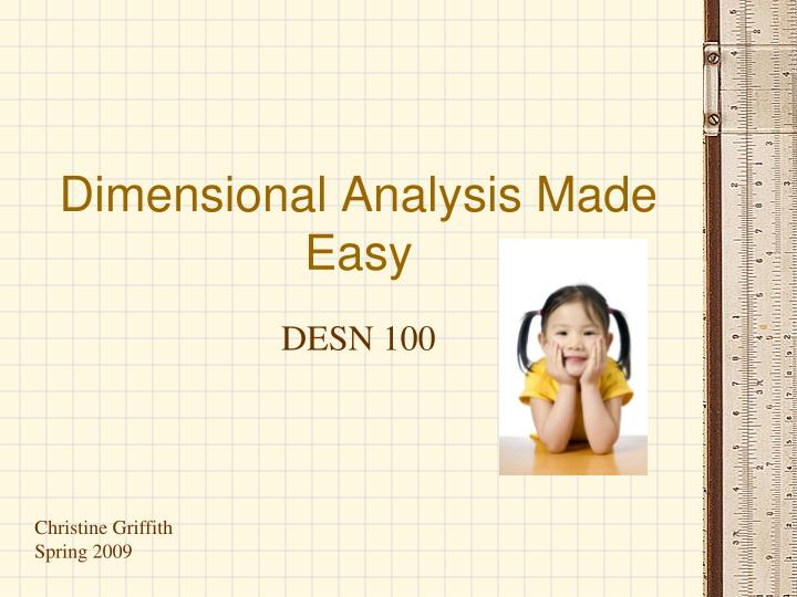 Dimensional analysis made easy