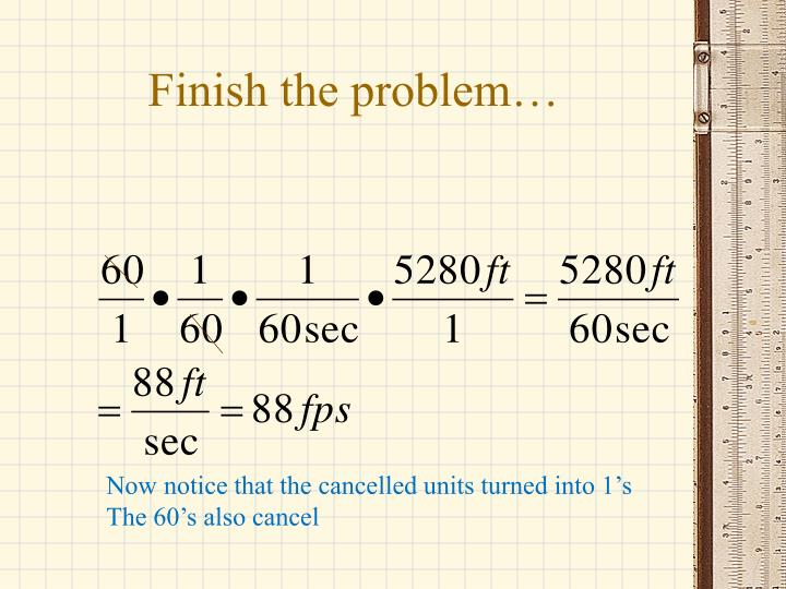 Finish the problem…