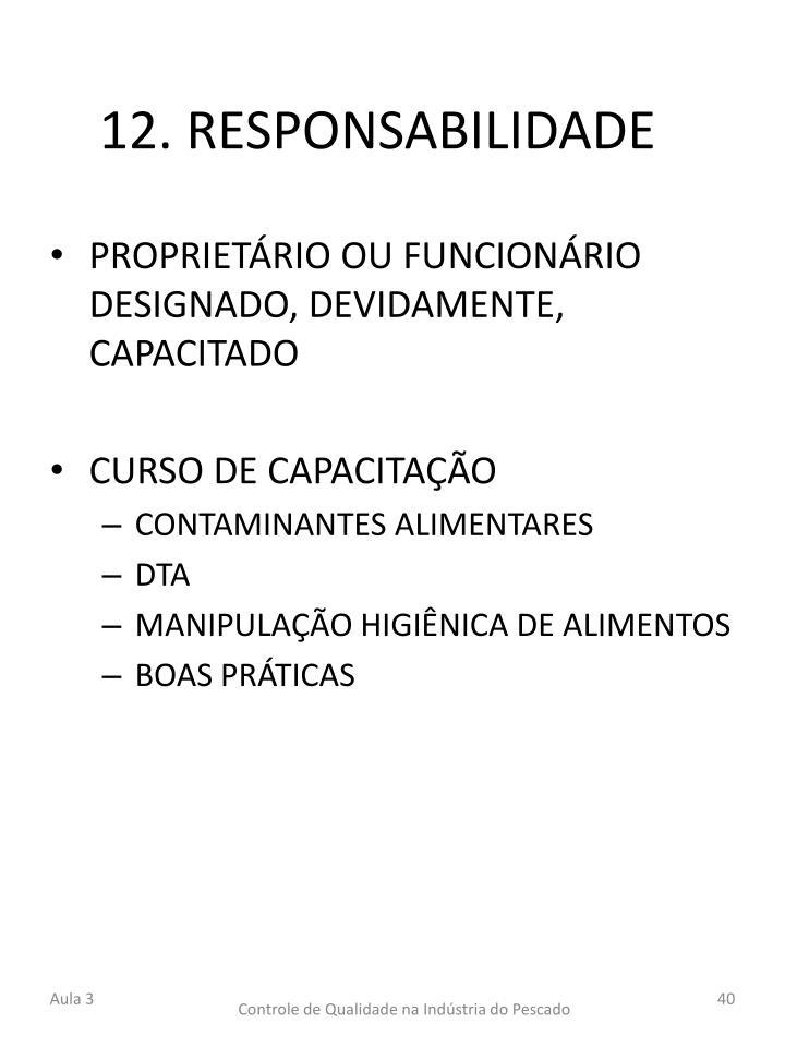 12. RESPONSABILIDADE