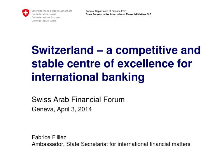 Switzerland – a competitive and stable