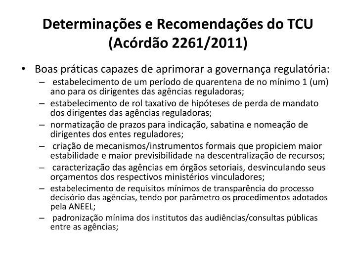 Determinações e Recomendações do TCU (Acórdão 2261/2011)