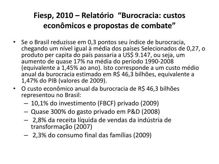 """Fiesp, 2010 – Relatório  """"Burocracia"""