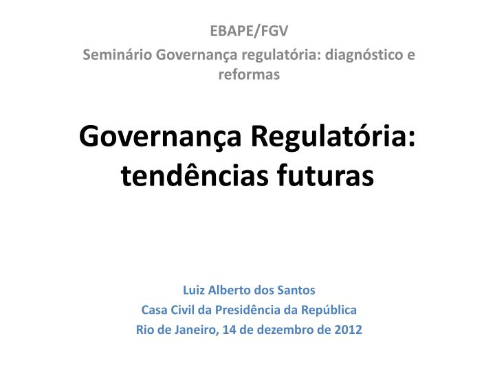 Governan a regulat ria tend ncias futuras