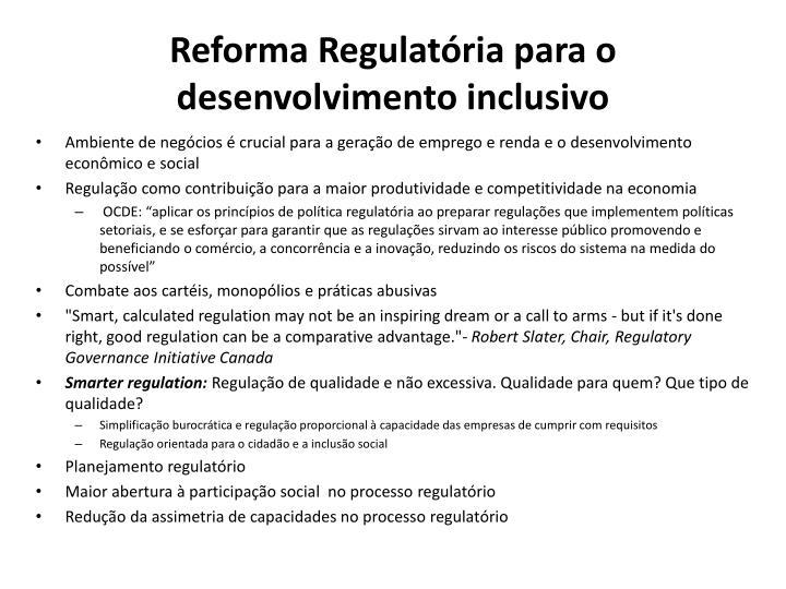 Reforma Regulatória para o desenvolvimento inclusivo