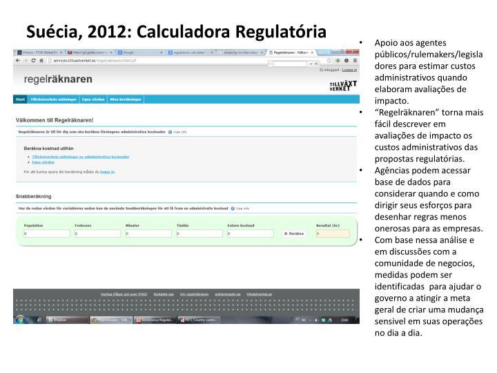 Suécia, 2012: Calculadora Regulatória