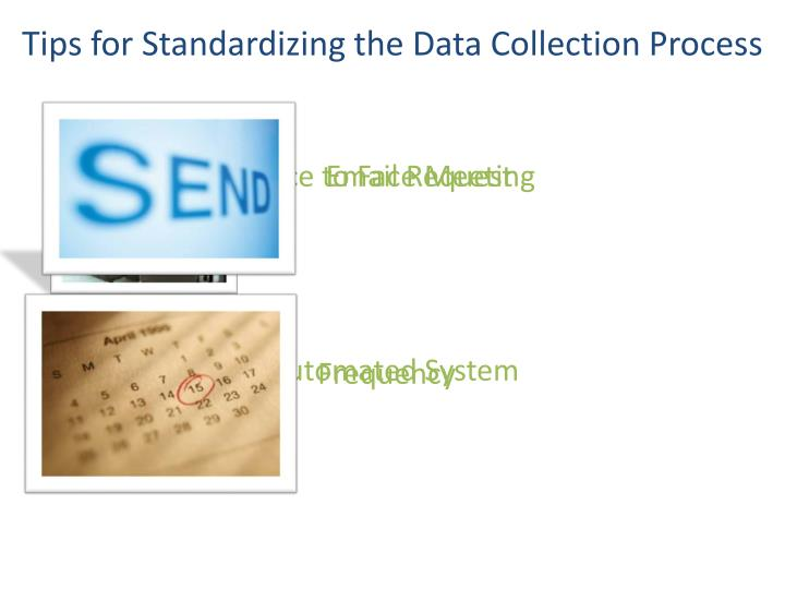 Tips for Standardizing the Data Collection Process