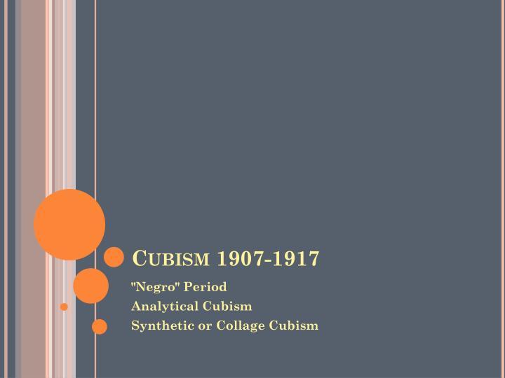 Cubism 1907-1917